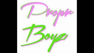 Propr Boyz - Snipe & Pipe