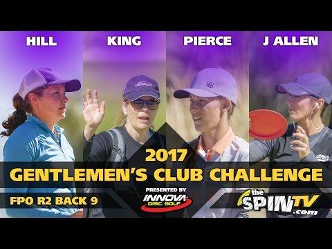 2017 Gentlemen's Club Challenge Presented By Innova - FPO Round 2, Back 9