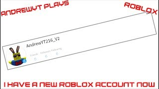 AndrewYT Plays Roblox #182 / Assassin / Getting A New Account!