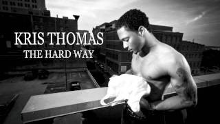 Kris Thomas The Hard Way