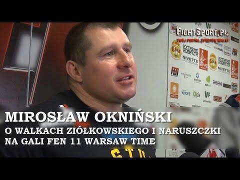 Mirosław Okniński o walkach Ziółkowskiego i Naruszczki na FEN 11