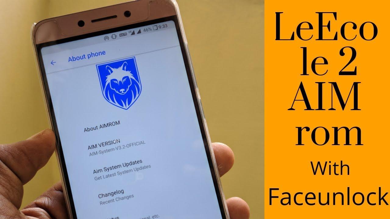 😀AIM😆 Custom ROM for LeEco Le 2 | review | installation | OREO