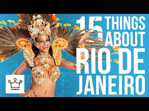 15 Things You Didn't Know About RIO DE JANEIRO