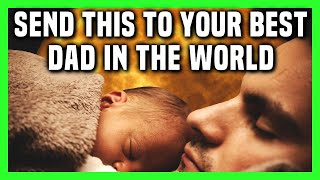 Inspirational Message For Dad | Happy Fathers Day Messages