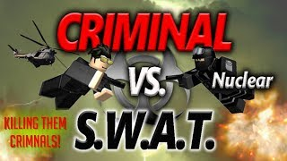 [CRIMINAL VS SWAT] *KILLING THEM CRIMINALS*!?!! | ROBLOX