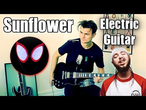 """""""Sunflower"""" - Chill Guitar Cover - Post Malone, Swae Lee (Spider-Man: Into The Spider-Verse)"""