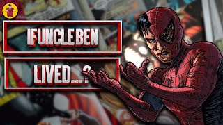 If Spider-Man Saved Uncle Ben All Scenarios Explained
