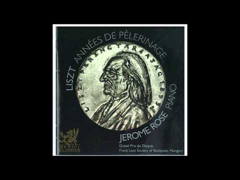 Jerome Rose Plays Liszt: Annees de Pelerinage - Grand Prix du Disque - Medici Classics
