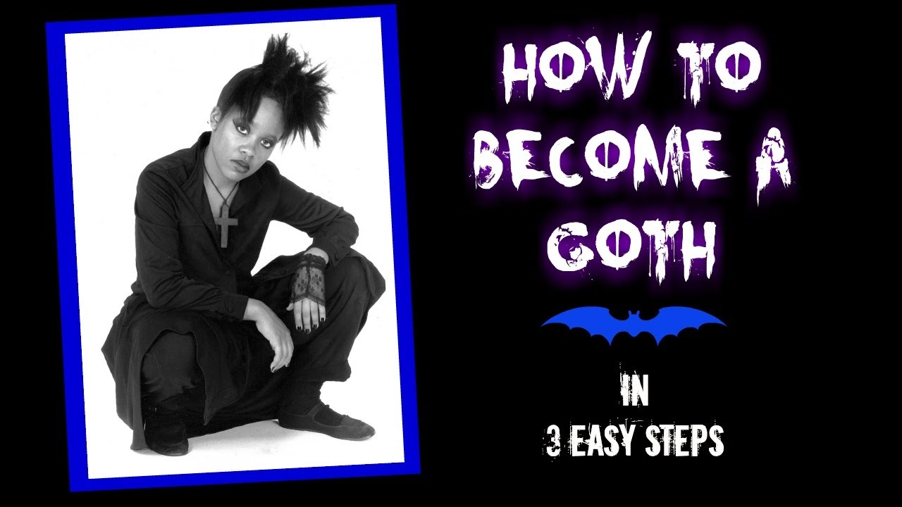 How to become a goth 19