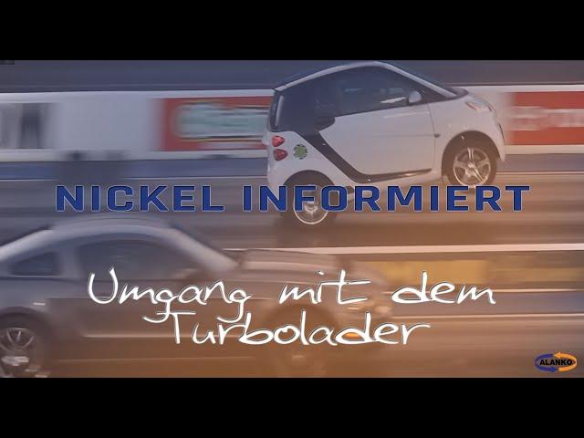 Nickel: Umgang mit dem Turbolader