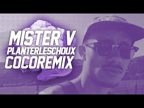 MISTER V - PLANTER LES CHOUX (COCO REMIX)