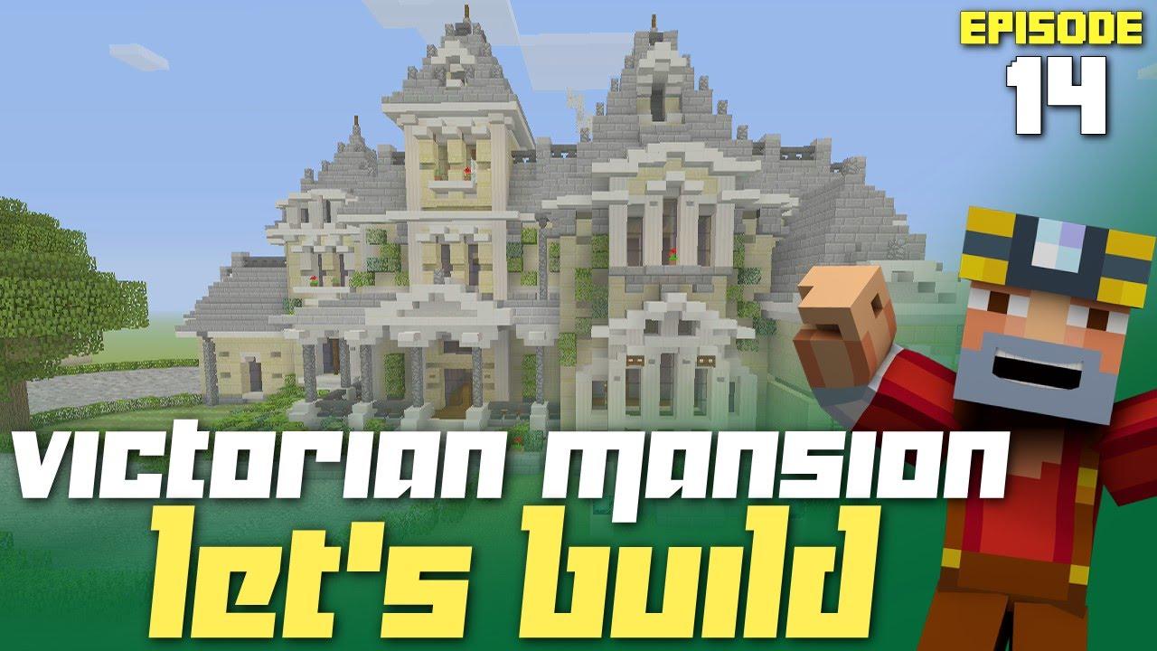 minecraft xbox one let u0027s build a victorian mansion part 14