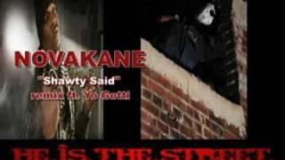 Shawty Said by Novakane - Lil Wayne - Yo Gotti