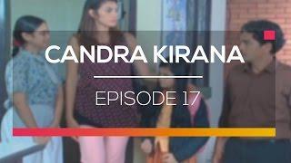 Candra Kirana - Episode 17