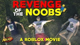 REVENGE OF THE NOOBS - A ROBLOX Movie / Nerf War