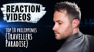 TOP 10 PHILIPPINES (TRAVELLERS PARADISE) | REACTION