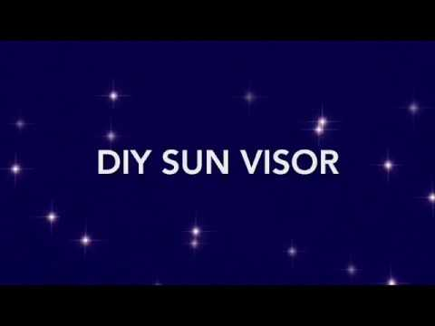 DIY SUN VISOR (Simple and Quick!)