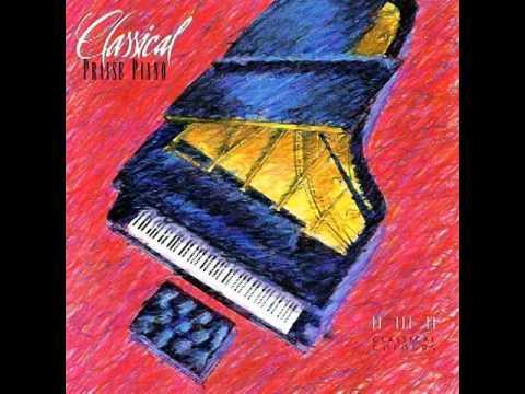 Tom Keene - Classical Praise Piano (Full Album) 1991