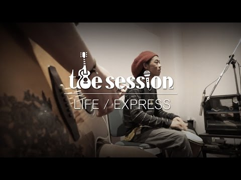 LIFE | EXPRESS | the session