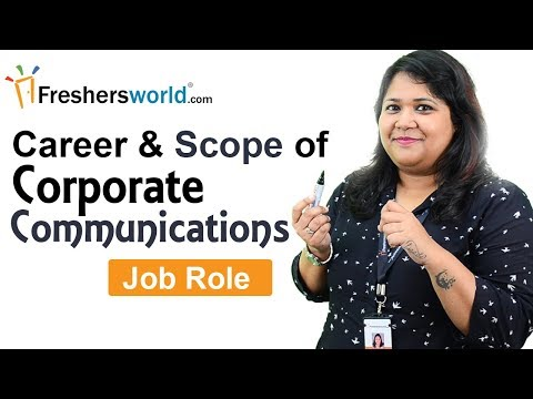 Career and Scope of Corporate Communications - Job Role and Responsibilities