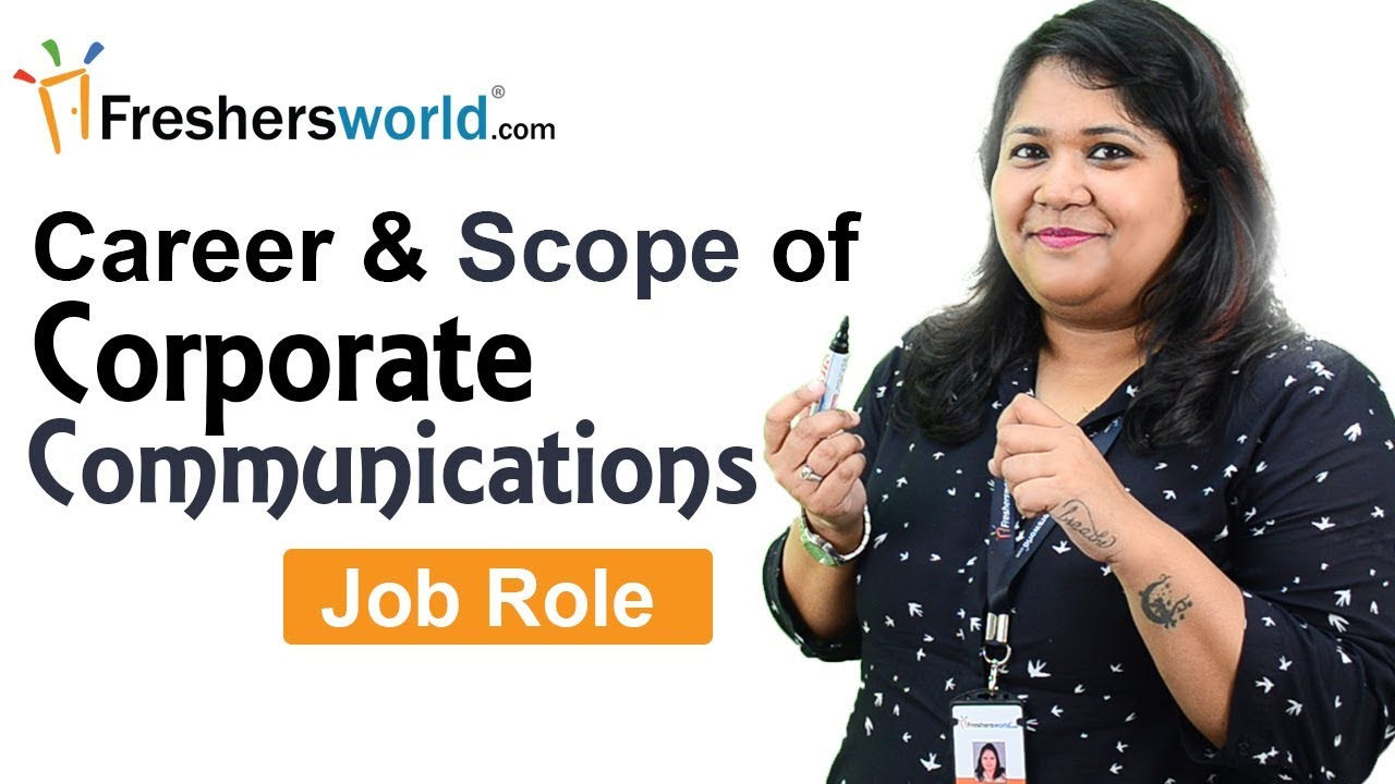 Career and Scope of Corporate Communications - Job Role ...