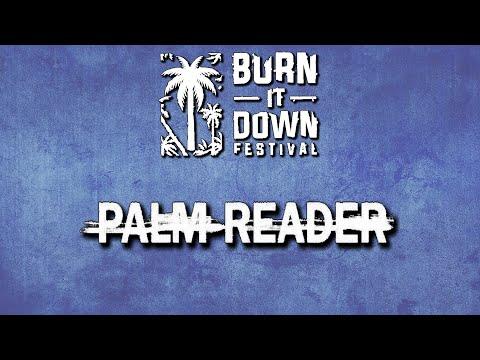 Palm Reader Burn It Down Festival 2021