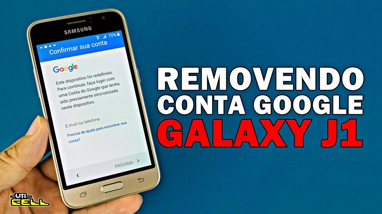 Removendo Conta Google Do Samsung Galaxy J1 Patch 2017 Uticell