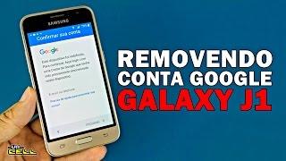 Removendo conta Google do Samsung Galaxy J1 (Patch 2017) #UTICell