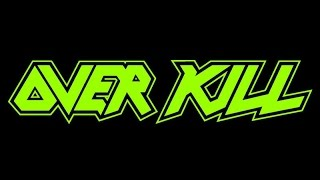 Top 10 Overkill Songs