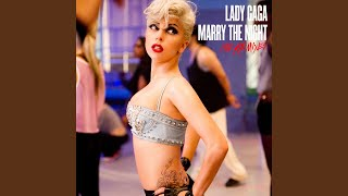 Marry The Night (Danny Verde Remix)