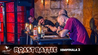 Roast Battle 2020 - Semifinala 2