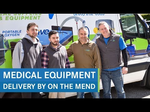 Medical Equipment Delivery By On The Mend