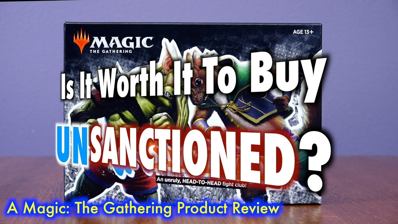Download Is It Worth It To Buy UNsanctioned?   A Magic: The Gathering Product Review