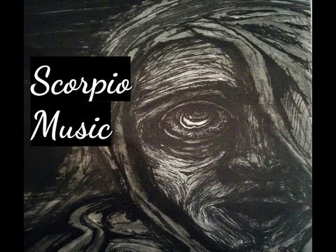 Astrology Music : Scorpio Soundtrack - Original Music Written for the Scorpio Zodiac Sign