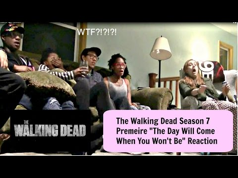"The Walking Dead Season 7 Premiere ""The Day Will Come When You Won't Be"" Reaction"