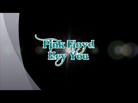 Pink Floyd-Hey You (with lyrics)