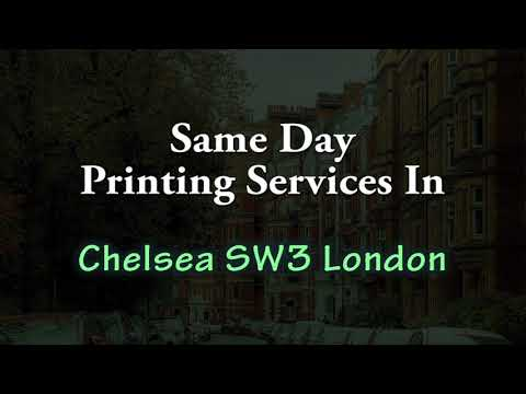 Urgent Printing Services In Chelsea SW3 London   24 Hour Turnaround Time