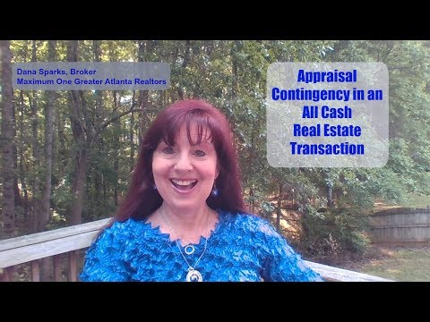 Appraisal Contingency in an All Cash Real Estate Deal