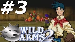 It's Ashley's Turn!  | Wild ARMs 2 - Part 3