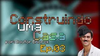 Minecraft: Construindo uma casa Ep. 03 - A Estatua da Riqueza!