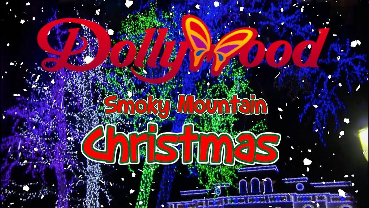 Dollywood Smoky Mountain Christmas 2018
