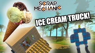 Scrap Mechanic | Build Guide | Ice Cream Truck