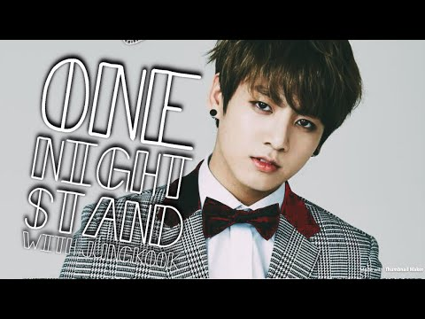 BTS Imagine: One night stand with Jungkook (A flashback)