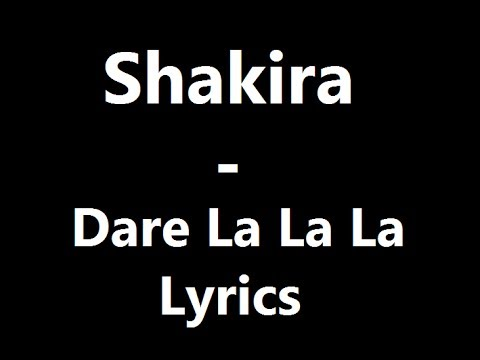 Shakira - Dare La La La Lyrics