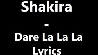 Download Mp3 Shakira - Dare La La La Lyrics