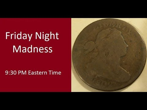 Friday Night Madness - 930 PM Eastern