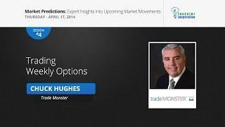 Trading Weekly Options | Chuck Hughes