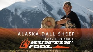 Huntin' Fool TV Season 01 Episode 08 - Alaska Dall Sheep Double