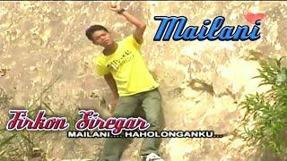MAILANI - Lagu Tapsel - FIRKON SIREGAR