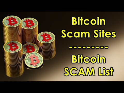 Bitcoin Scam Sites | Bitcoin SCAM List